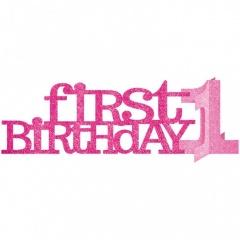 Decor masa first birthday fetita 35.6 X 11.4cm, Amscan 240574